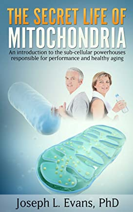 The Secret Life of Mitochondria