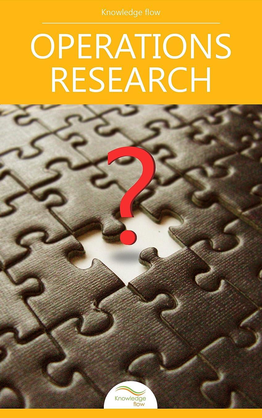 見つける多様性氏Operations Research: by Knowledge flow (English Edition)