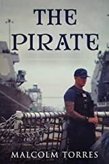 The Pirate (The Pirate Series Book 1) Kindle Edition