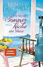 Die kleine Sommerküche am Meer (Floras Küche 1): Roman (German Edition)