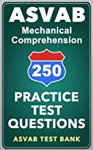 250 ASVAB Mechanical Comprehension Practice Test Questions