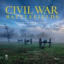 Civil War Battlefields: Walking the Trails of History