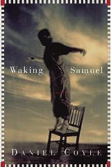 Waking Samuel Kindle Edition