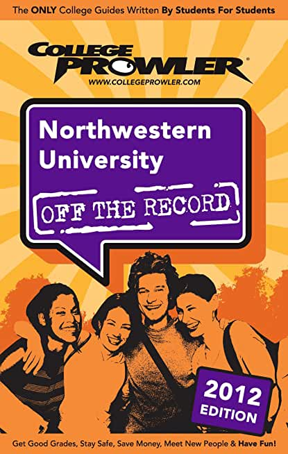 Northwestern University 2012 (English Edition)
