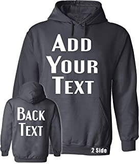 Men Women Custom Hoodie, Add Your Text, Design Your Own, Front and Back