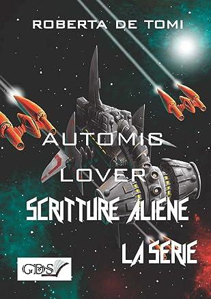 Automic Lover (SCRITTURE ALIENE LA SERIE Vol. 49)