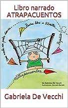 Libro narrado: ATRAPACUENTOS: Cuentos para cuidar el planeta: ¡Una maravillosa experiencia de lectura para los niños!  Leer, disfrutar los dibujos y escuchar la historia.