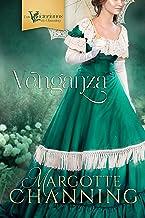 VENGANZA: Una historia de Amor, Romance y Pasión en la época Victoriana (Los Victorianos de Channing nº 2)