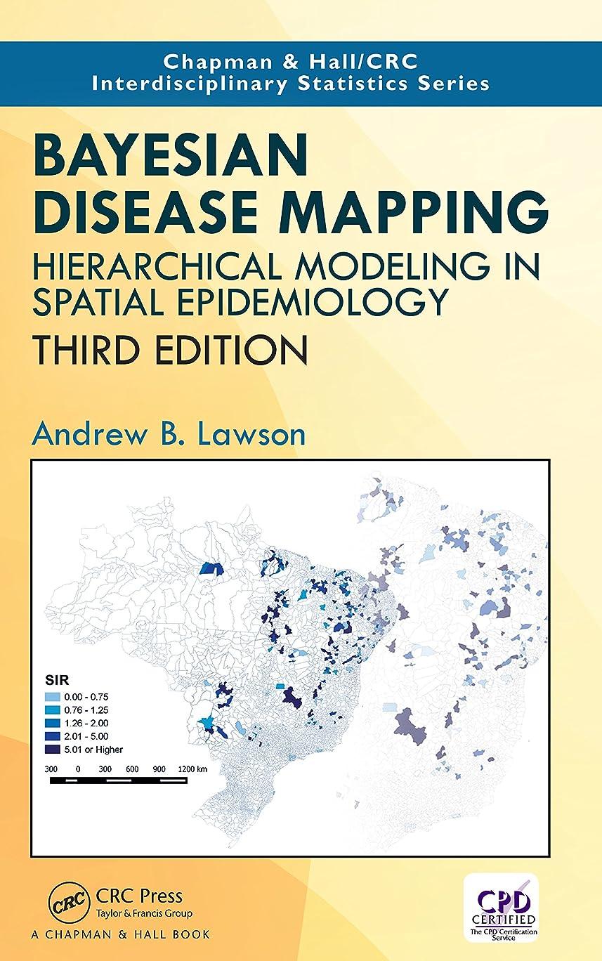 推進力手紙を書く八百屋Bayesian Disease Mapping: Hierarchical Modeling in Spatial Epidemiology, Third Edition (Chapman & Hall/CRC Interdisciplinary Statistics) (English Edition)