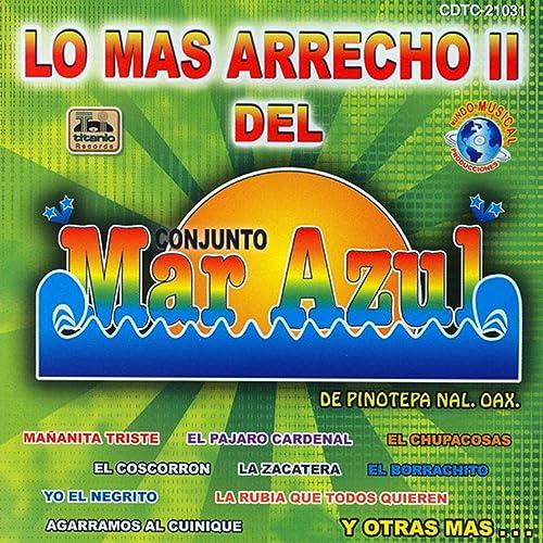 La Rubia Que Todos Quieren by Conjunto Mar Azul on Amazon Music - Amazon.com