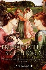 The Pre-Raphaelite Sisterhood Kindle Edition