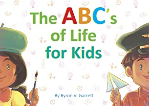 The ABC's of Life for Kids