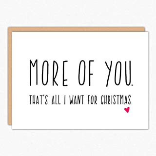 Boyfriend Christmas Card. More Of You IN106. Husband Christmas Card. Christmas Love Card. Girlfriend Christmas Card. Christmas Card For Wife. Folded Greeting Card with Envelope. Blank Inside