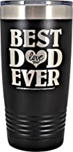 """GIFTS FOR DAD – """"BEST DAD EVER ~ LOVE YOU"""" GK Grand Engraved Stainless Steel Vacuum Insulated Tumbler Large Travel Coffee Mug Hot & Cold Drinks Birthday Fathers Day Christmas Daddy (Black, 20oz)"""