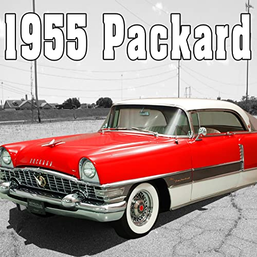 1955 Packard, Internal Perspective: Starts, Accelerates