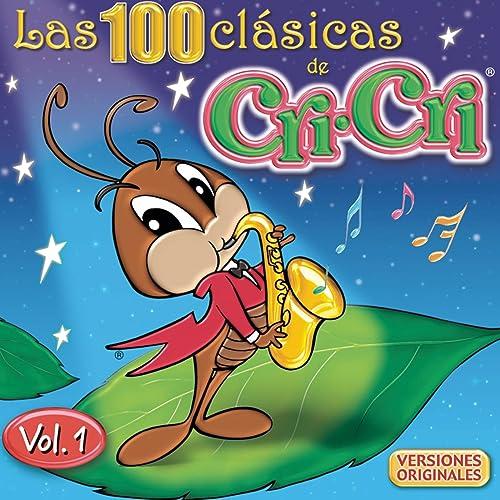 Las 100 Clásicas de Cri Cri Vol. 1