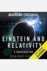 Einstein and Relativity: A Conversation by Paul Rudd and Brian Greene Audible Audiobook