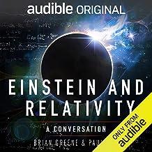 Einstein and Relativity: A Conversation by Paul Rudd and Brian Greene
