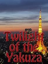 Twilight of the Yakuza