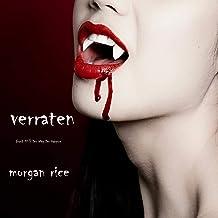 Verraten [Betrayed]: Weg Der Vampire, Buch Drei [The Vampire Journals, Book Three]