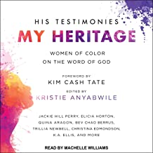 His Testimonies, My Heritage: Women of Color on the Word of God