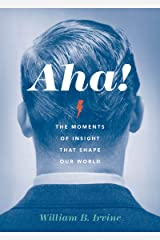 Aha!: The Moments of Insight that Shape Our World (English Edition) Format Kindle
