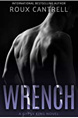Wrench (Gypsy Kings Book 7) Kindle Edition