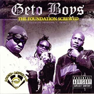 The Foundation (Screwed) [Explicit]