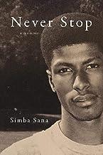 Never Stop: A Memoir (English Edition)