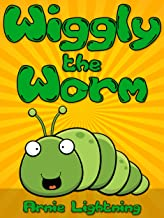 Wiggly the Worm: Fun Short Stories for Kids (Early Bird Read
