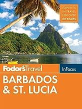 Fodor's In Focus Barbados & St. Lucia (Full-color Travel Guide Book 5)