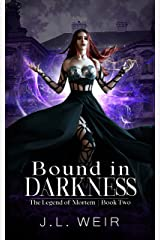 Bound in Darkness (The Legend of Mortem Book 2) Kindle Edition