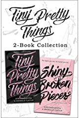 Tiny Pretty Things and Shiny Broken Pieces Kindle Edition
