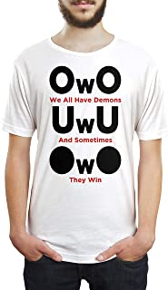 OwO UwU Meme We All Have Demons and Sometimes We Win Unisex T Shirt