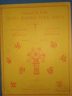 Seven Spanish Folk-Songs / Siete canciones populares Españolas / Sept chansons populaires Espagnoles (for High Voice)