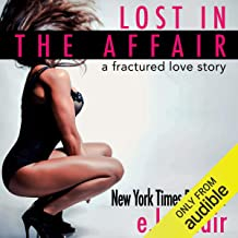 Lost in the Affair: A Fractured Love Story