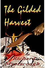 The Gilded Harvest Kindle Edition