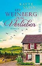 Ein Weinberg zum Verlieben: Roman (German Edition)