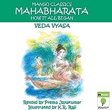 The Mahabharata: How It All Began