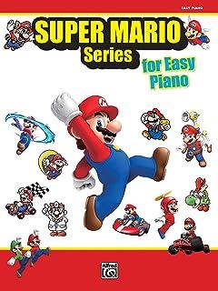 Super Mario for Piano: 34 Super Mario Themes Arranged for Ea