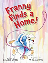 Franny Finds a Home!