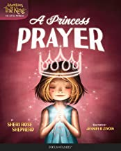 A Princess Prayer (Adventures with the King: His Little Princess)
