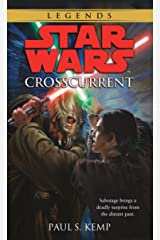 Crosscurrent: Star Wars Legends (Star Wars - Legends) Kindle Edition