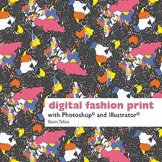 Digital Fashion Print: with Photoshop and Illustrator