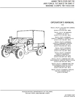 TM 9-2320-387-10 TRUCK, UTILITY Operator's Manual 4X4 SHELTER CARRIER M1113, and Utilty Trucks / Armament Carriers M1151 M1152 M1165 [Loose Leaf Edition]