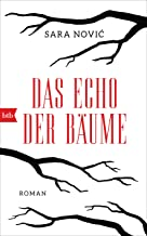 Das Echo der Bäume: Roman (German Edition)
