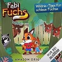 Wildnis-Tipps für schlaue Füchse: Fabi Fuchs 7