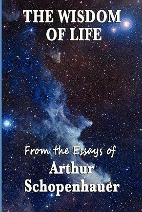 The Wisdom of Life (English Edition)