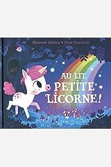 Au lit, petite licorne! Hardcover