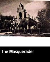 Illustrated The Masquerader: 100 classic novels